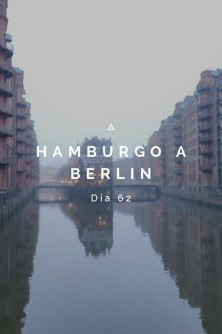 HAMBURGO A BERLIN Día 62