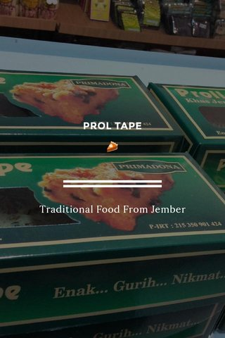 PROL TAPE 🥧 Traditional Food From Jember