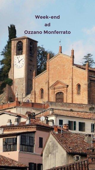 Week-end ad Ozzano Monferrato