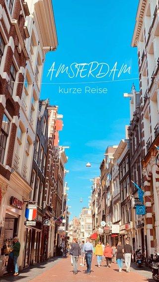 AMSTERDAM kurze Reise