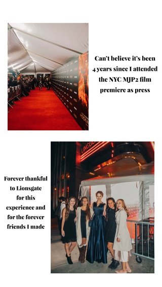 Can't believe it's been 4 years since I attended the NYC MJP2 film premiere as press Forever thankful to Lionsgate for this experience and for the forever friends I made