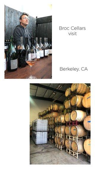 Broc Cellars visit Berkeley, CA