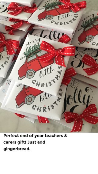 Perfect end of year teachers & carers gift! Just add gingerbread.