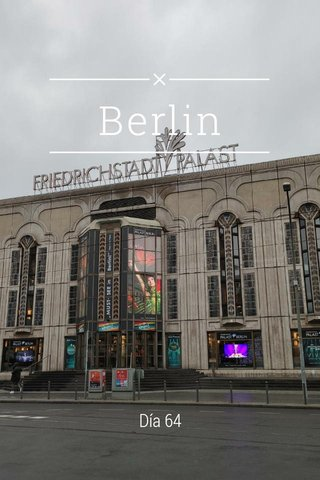 Berlin Día 64