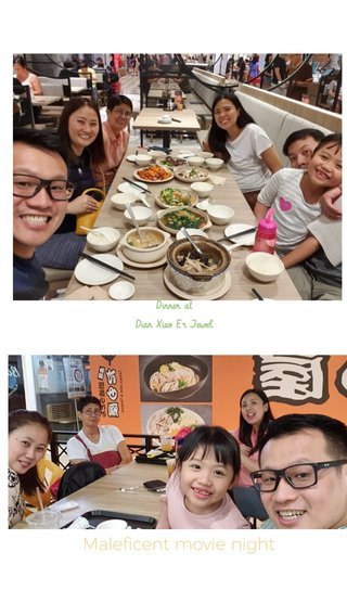 Maleficent movie night Dinner at Dian Xiao Er Jewel