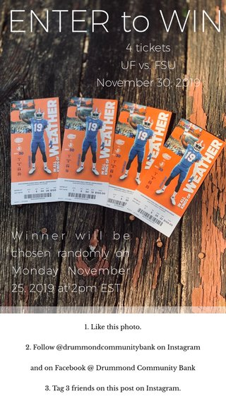ENTER to WIN Winner will be chosen randomly on Monday November 25, 2019 at 2pm EST 4 tickets UF vs. FSU November 30, 2019 1. Like this photo. 2. Follow @drummondcommunitybank on Instagram and on Facebook @ Drummond Community Bank 3. Tag 3 friends on this post on Instagram.