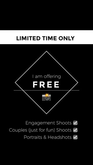 FREE 📸 LIMITED TIME ONLY I am offering Engagement Shoots ☑️ Couples (just for fun) Shoots ☑️ Portraits & Headshots ☑️
