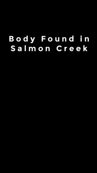 Body Found in Salmon Creek