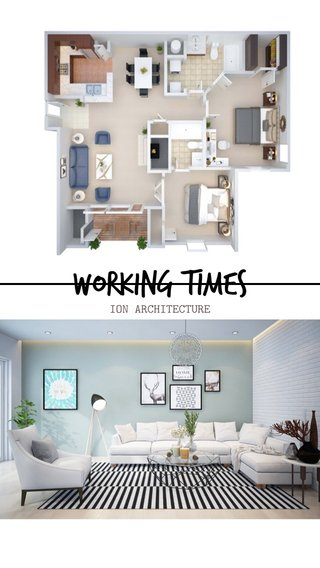 Working times ION ARCHITECTURE