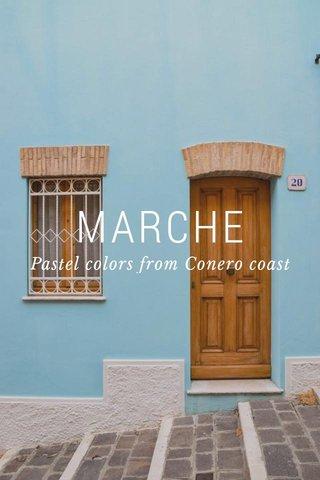 MARCHE Pastel colors from Conero coast