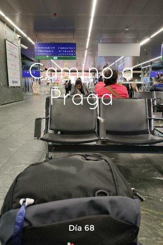 Camino a Praga Día 68