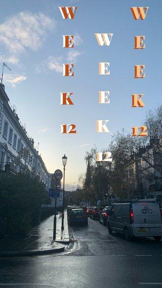 WEEK 12 WEEK 12 WEEK 12 WEEK 12 WEEK 12 WEEK 12