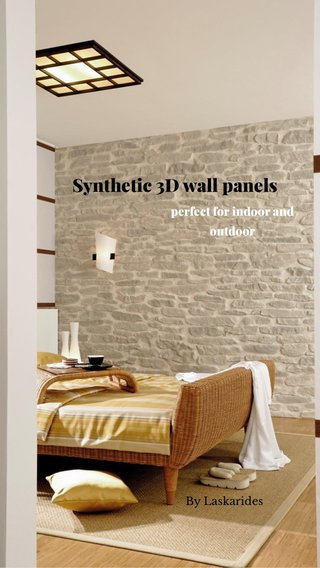 Synthetic 3D wall panels perfect for indoor and outdoor By Laskarides