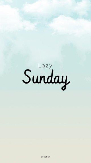 Sunday Lazy