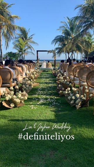 #definiteliyos Lia & Joshua Wedding