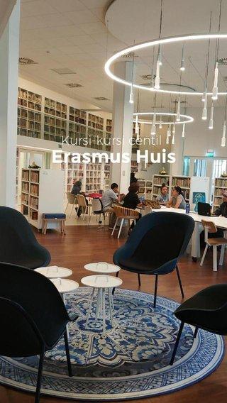 Erasmus Huis Kursi-kursi centil