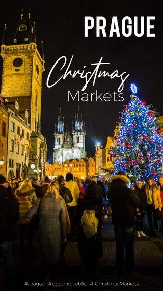 Christmas Prague Markets #prague #czechrepublic # ChristmasMarkets