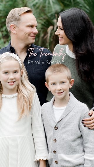 The Trembath's Family Session