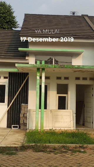 17 Desember 2019 YA MULAI