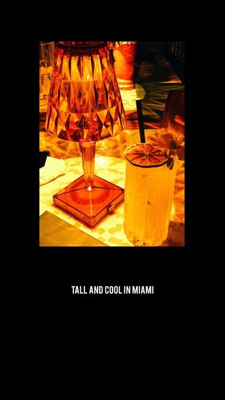 Tall and cool in miami