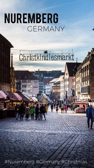 Nuremberg GERMANY #Nuremberg #Germany #Christmas