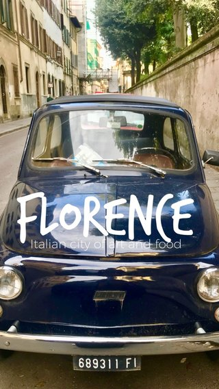 Florence Italian city of art and food