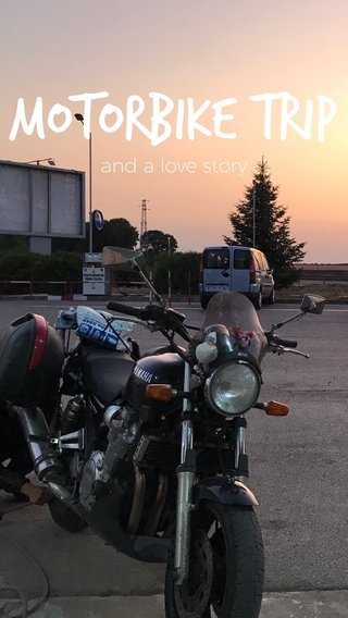 Motorbike trip and a love story