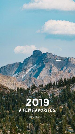 2019 A few favorites. #bestof2019