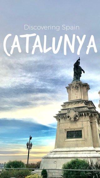 CATALUNYA Discovering Spain