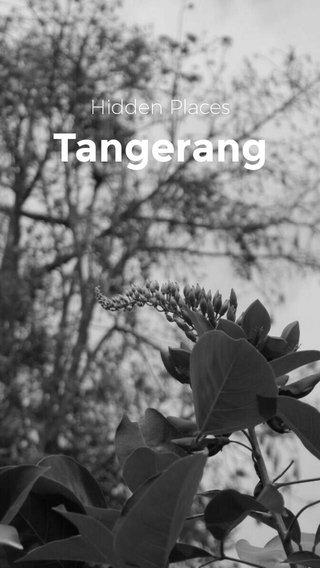 Tangerang Hidden Places