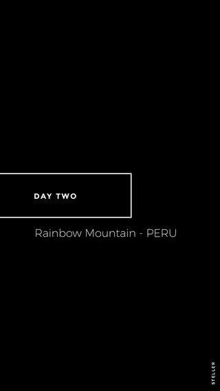 Rainbow Mountain - PERU DAY TWO