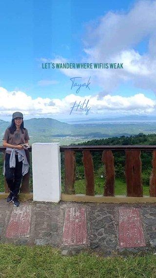Tayak Hills Let's wander where wifi is weak