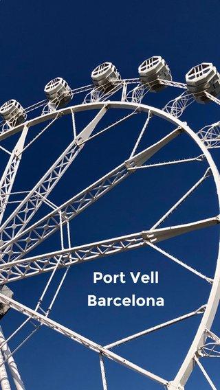 Port Vell Barcelona A SHORT SUBTITLE