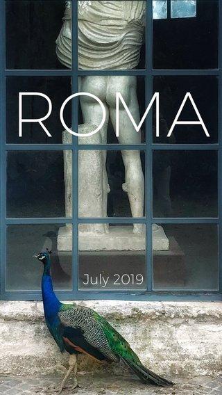 ROMA July 2019
