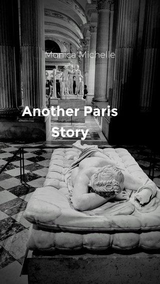 Another Paris Story Monica Michelle