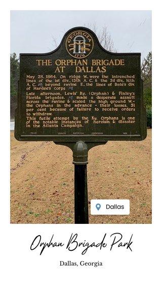 Orphan Brigade Park Dallas, Georgia