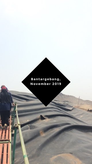 Bantargebang, November 2019
