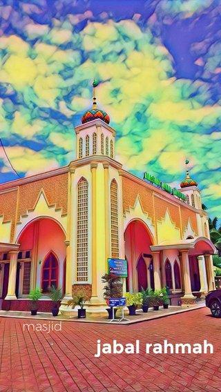 jabal rahmah masjid