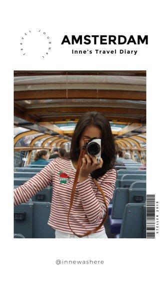 AMSTERDAM Inne's Travel Diary @innewashere