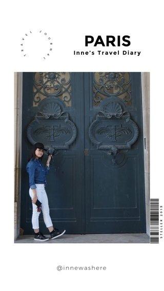 PARIS Inne's Travel Diary @innewashere