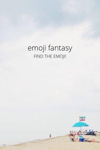 emoji fantasy 🎏 FIND THE EMOJI!