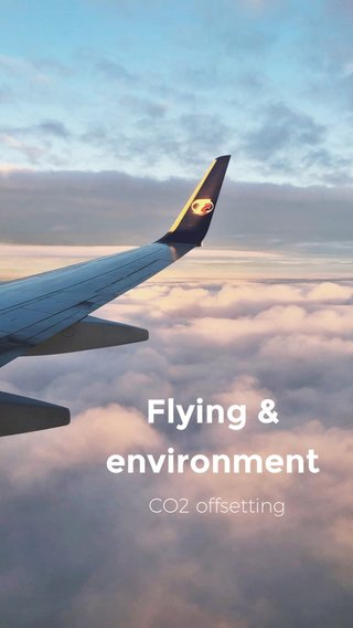 Flying & environment CO2 offsetting