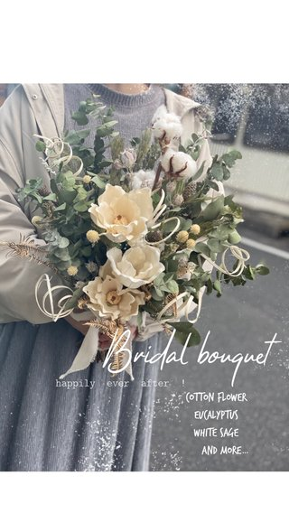 Bridal bouquet cotton flower eucalyptus white sage and more… happily ever after !