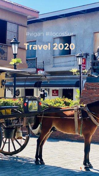 Travel 2020 #vigan #IlocosSur