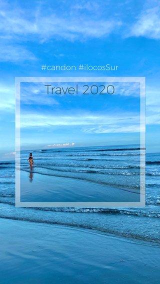 Travel 2020 #candon #ilocosSur