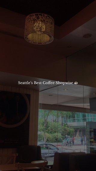 Seattle's Best Coffee Shopwise ☕️