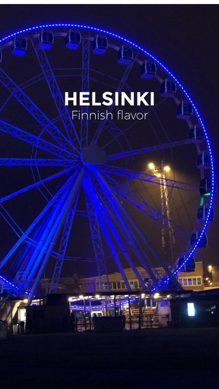 HELSINKI Finnish flavor