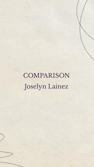 COMPARISON Joselyn Lainez
