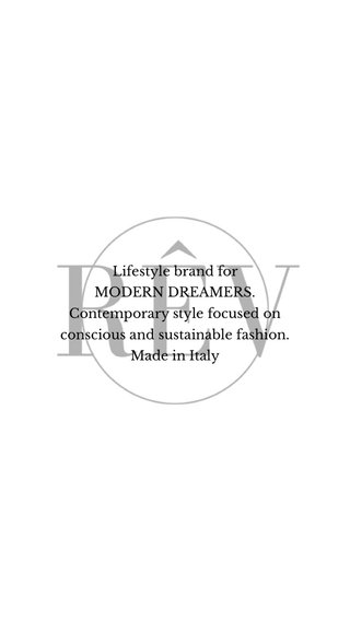 Lifestyle brand for MODERN DREAMERS. Contemporary style focused on conscious and sustainable fashion. Made in Italy