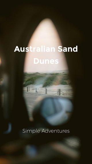 Australian Sand Dunes Simple Adventures